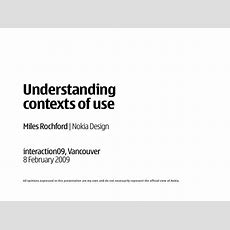 Understanding Contexts Of Use