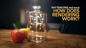 Ray Tracing And Other Rendering Methods