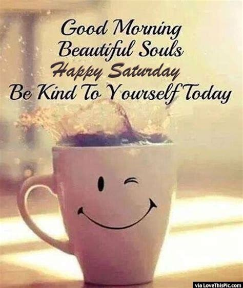 Best Happy Saturday Quotes Ideas And Images On Bing Find What