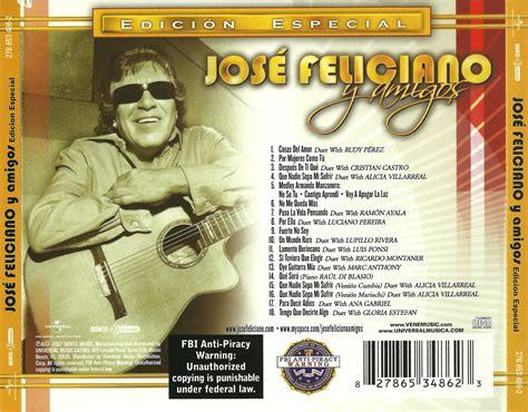 jose feliciano y amigos mijas jose feliciano y amigos edicion especial 2007