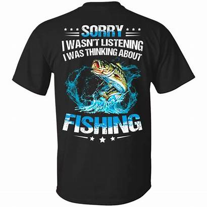 Fishing Quotes Funny Humor Hobbies Shirts Jokes