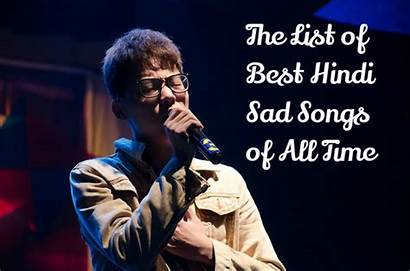 Sad Songs Hindi Bollywood Depressing Type Sadness