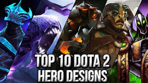 top  dota  hero designs youtube