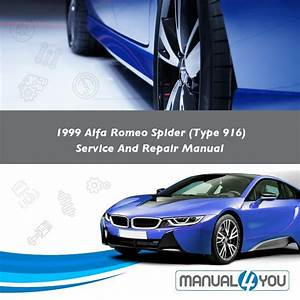 1999 Alfa Romeo Spider  Type 916  Service And Repair Manual  U2013 Manual4you