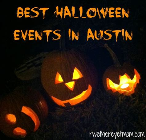 Best Halloween Events In Austin, Tx  2013  R We There