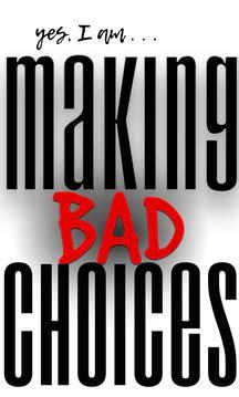 making bad choices  rita stradling