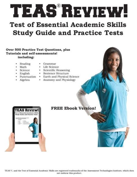 Teas Review! Complete Test Of Essential Academic Skills Study Guide And Practice Test Questions