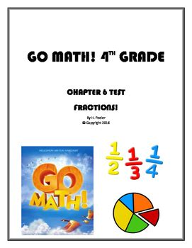 Go Math! 4th Grade Chapter 6 Test With Answer Key (fractions) Tpt