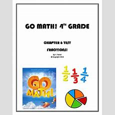 Go Math! 4th Grade Chapter 6 Test With Answer Key