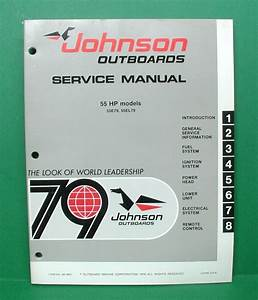 Original 1979 Johnson 55 Hp Outboard Factory Service