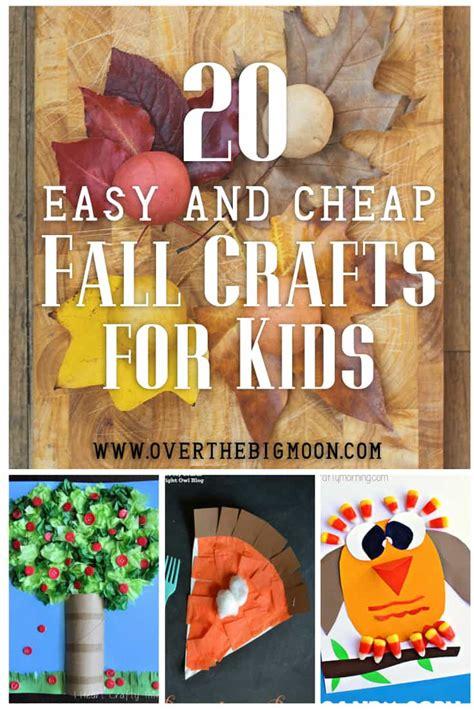 easy  cheap fall kids crafts   big moon