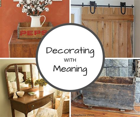 A Great Story Behind It Decorating With Meaning Life Home Decorators Catalog Best Ideas of Home Decor and Design [homedecoratorscatalog.us]