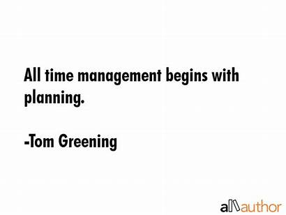 Management Quotes Planning Begins Greening Tom Quote