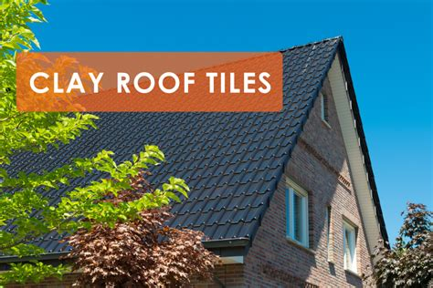 using clay tiles are also for their variety in design