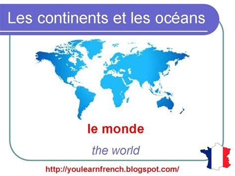 french lesson  continents  oceans   world