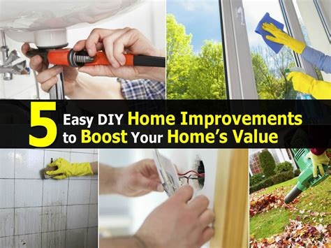 easy diy home improvements  boost  homes