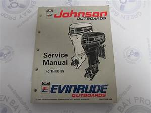 508283 Evinrude Johnson Outboard Service Manual  U0026quot Et U0026quot 40