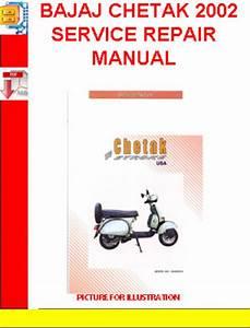 Bajaj Chetak 2002 Service Repair Manual