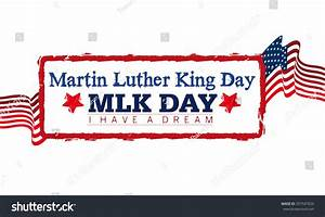 Martin Luther King Day Stock Photo 357547820 : Shutterstock