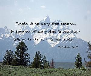 Rocky Mountains With Matthew 6 34 Photograph by Barb Dalton