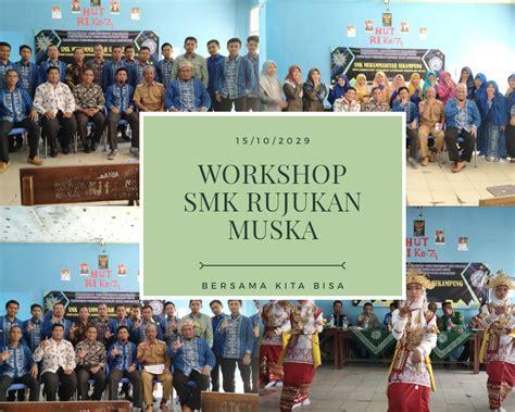 SMK Muhammadiyah Sekampung Mengadakan Workshop Program ...