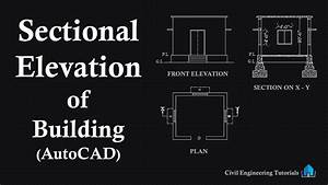 How To Draw Sectional Elevation Of A Building In Autocad