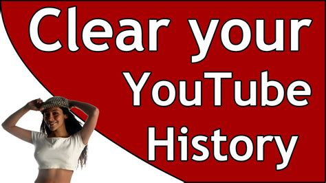 How To Clear Your YouTube Watch History - YouTube