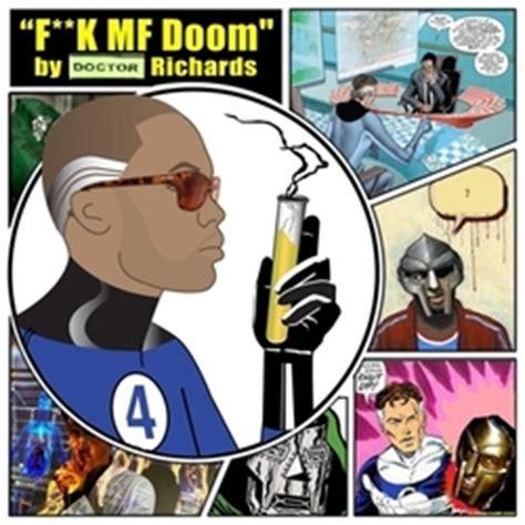mf doomdoom takes  shot  dr richards