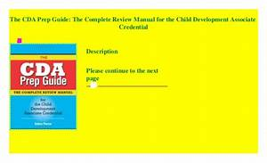 The Cda Prep Guide  The Complete Review Manual For The