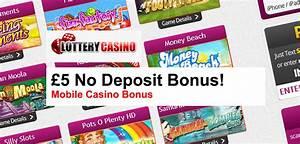LotteryCasino £5 No Deposit Mobile Casino Bonus » 2018