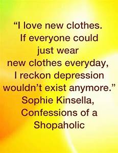 50 best images about Quotes For Shopaholics on Pinterest ...