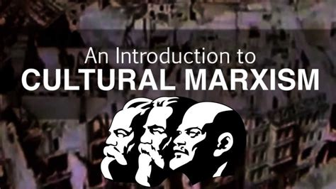 an introduction to cultural marxism
