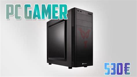 pc bureau gamer pas cher ordinateur gamer pas cher