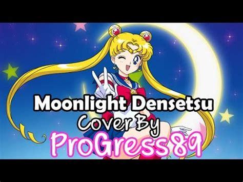 Moonlight Densetsu เซเลอร์มูน  Cover By Progress89 Youtube