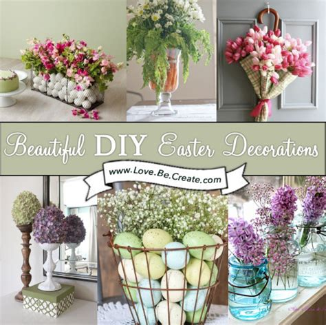 Decorating Ideas For Easter by Beautiful Diy Easter Decorations Lovebecreate