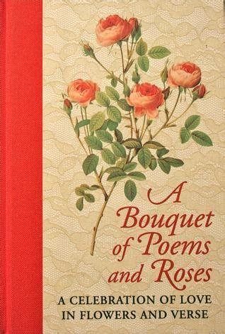 bouquet  poems  roses  celebration  love  flowers  verse  js roberts