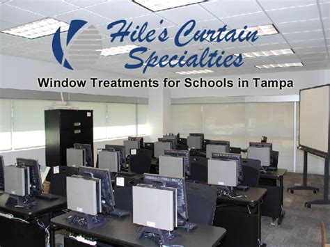window treatments  schools  tampa hiles curtains