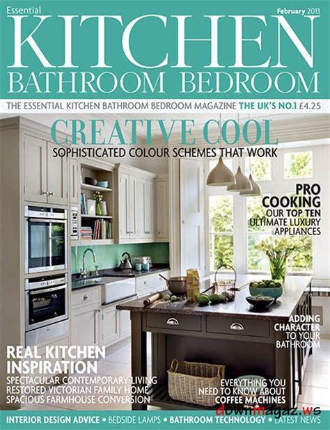 bathroom design magazines essential kitchen bathroom bedroom february 2013