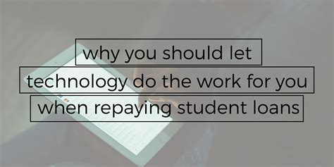 technology control repaying student loans