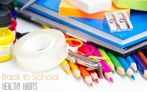 back to school prepare your child for back to school with these healthy habits integrated