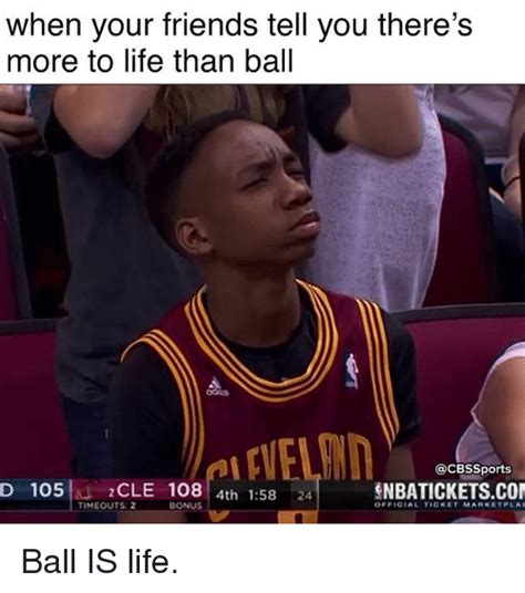 Ball Memes - what is life ball is life meme www pixshark com images galleries with a bite