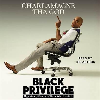 Privilege Charlamagne Tha God Opportunity Audiobook Books