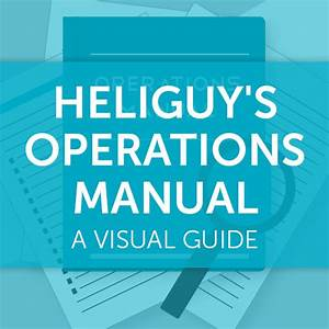 Heliguy U0026 39 S Operations Manual  A Visual Guide