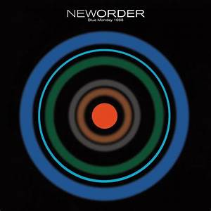"NEW ORDER, Blue Monday, 1988, ""Blue Monday"" is a single ..."
