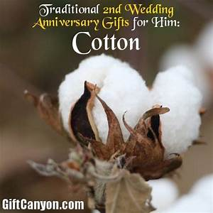 traditional 2nd wedding anniversary gifts for him cotton With 2 wedding anniversary gifts for him