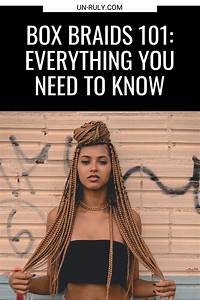 Box Braids 101  Everything You Need To Know