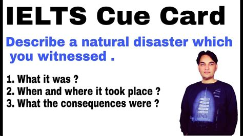 Ielts Cue Carddescribe A Natural Disaster Which You