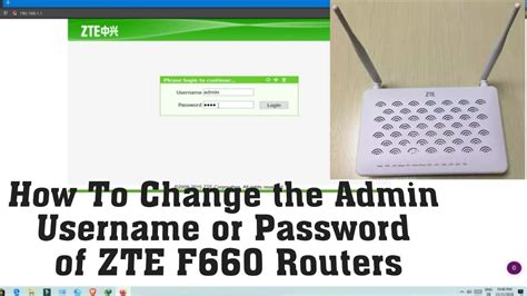 Are you having trouble logging into the zte f609 router? How To Change the Admin Username or Password of ZTE F660 Routers - YouTube