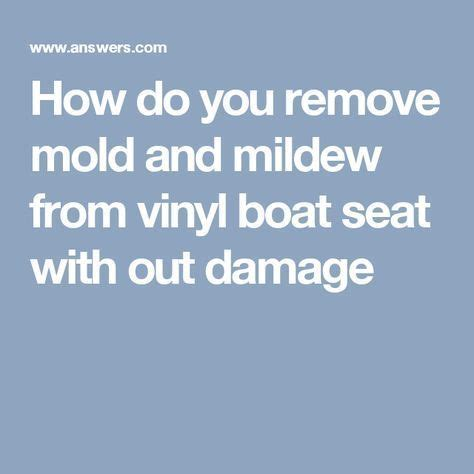 Boat Upholstery Mildew Remover by 25 Unique Boat Seats Ideas On Pontoon Boat