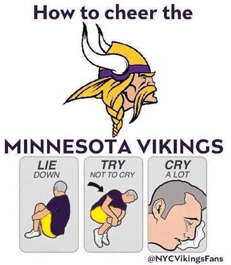 Vikings Suck Meme - 1000 images about minnesota vikings on pinterest mall of america chris carter and nfl